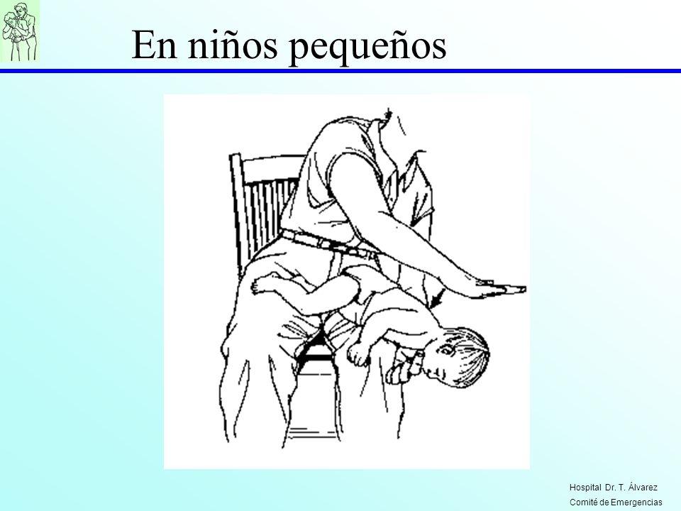 En niños pequeños Hospital Dr. T. Álvarez Comité de Emergencias