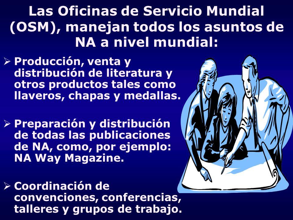 Las Oficinas de Servicio Mundial (OSM), manejan todos los asuntos de NA a nivel mundial: Producción, venta y distribución de literatura y otros produc