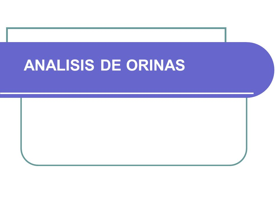 ANALISIS DE ORINAS