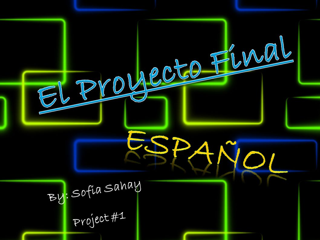 By: Sofia Sahay Project #1