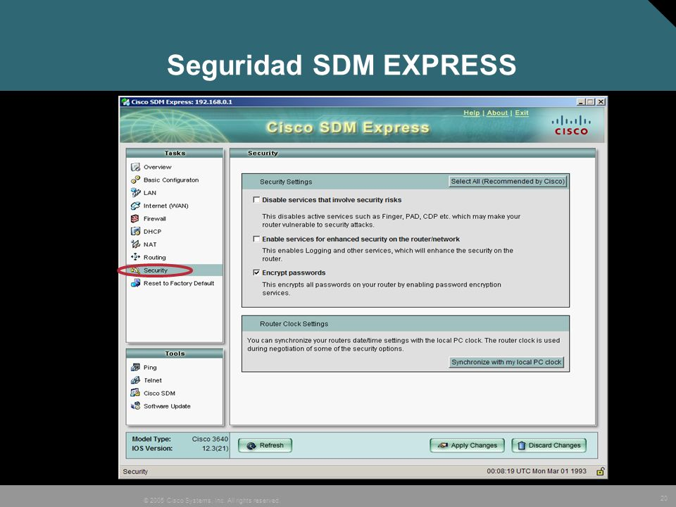 20 © 2005 Cisco Systems, Inc. All rights reserved. Seguridad SDM EXPRESS