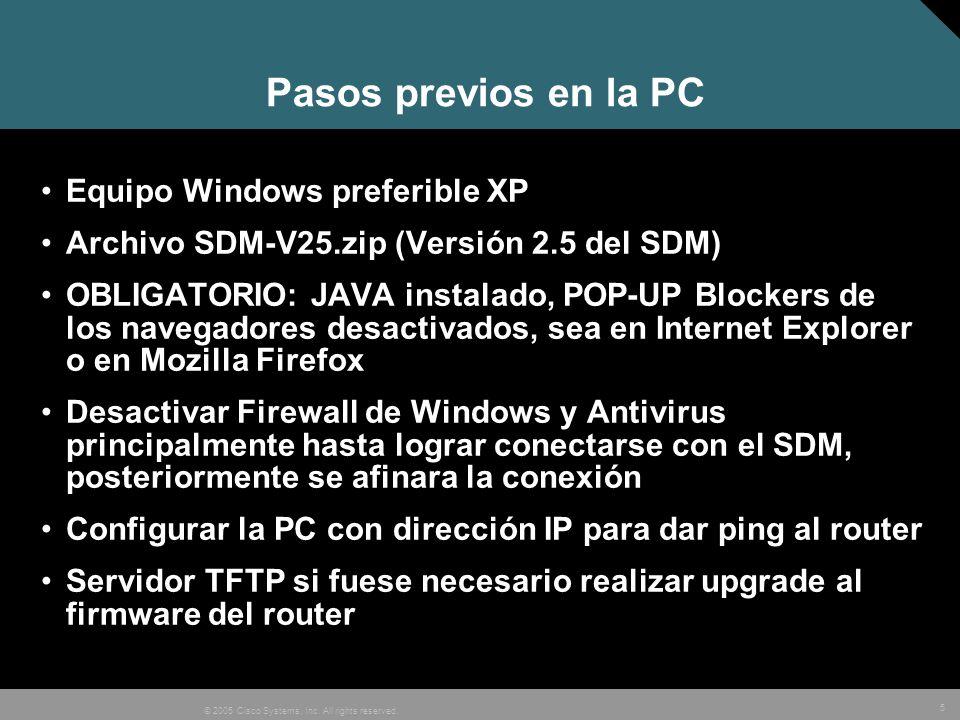 16 © 2005 Cisco Systems, Inc. All rights reserved. CISCO SDM EXPRESS