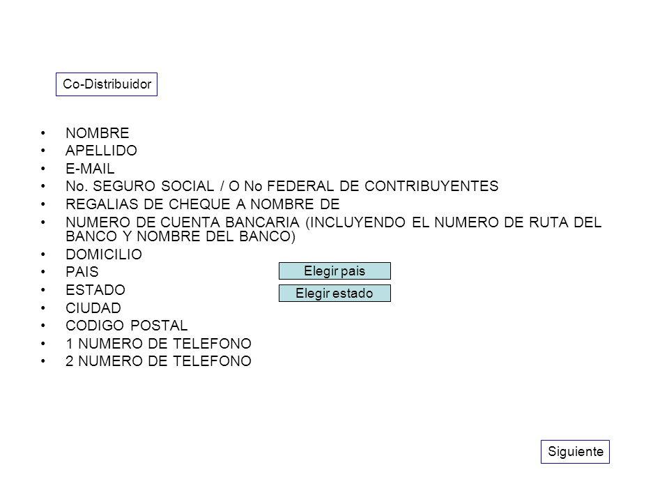 NOMBRE APELLIDO E-MAIL No. SEGURO SOCIAL / O No FEDERAL DE CONTRIBUYENTES REGALIAS DE CHEQUE A NOMBRE DE NUMERO DE CUENTA BANCARIA (INCLUYENDO EL NUME