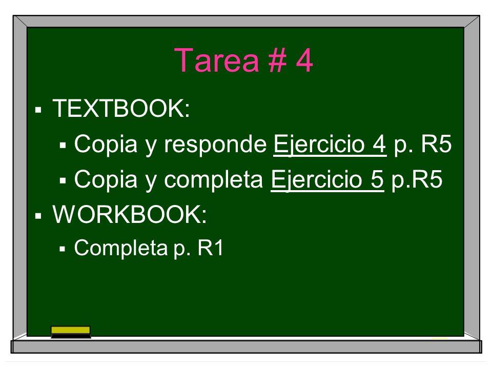 Tarea # 4 TEXTBOOK: Copia y responde Ejercicio 4 p.