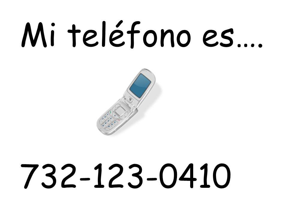 Mi teléfono es…. 732-123-0410
