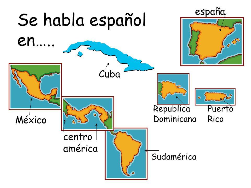 Se habla español en…..