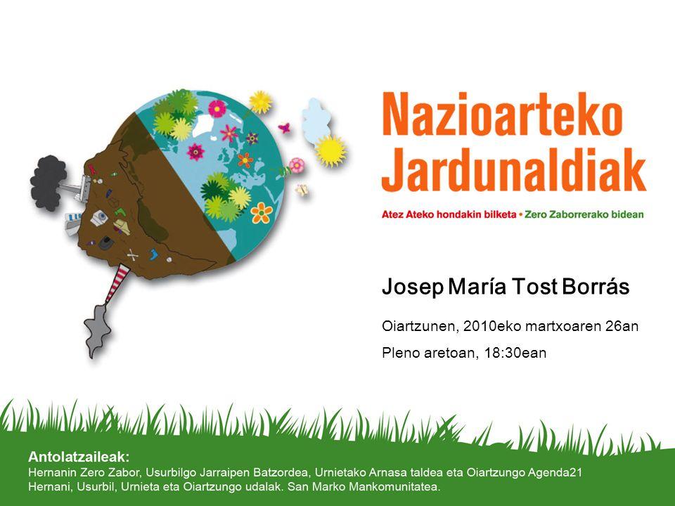 1 Josep María Tost Borrás Oiartzunen, 2010eko martxoaren 26an Pleno aretoan, 18:30ean