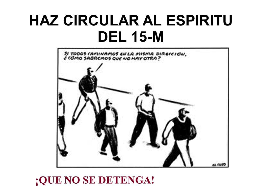 ¡NO A LA PARTITOCRACIA! ¡ ASAMBLEA CONSTITUYENTE!