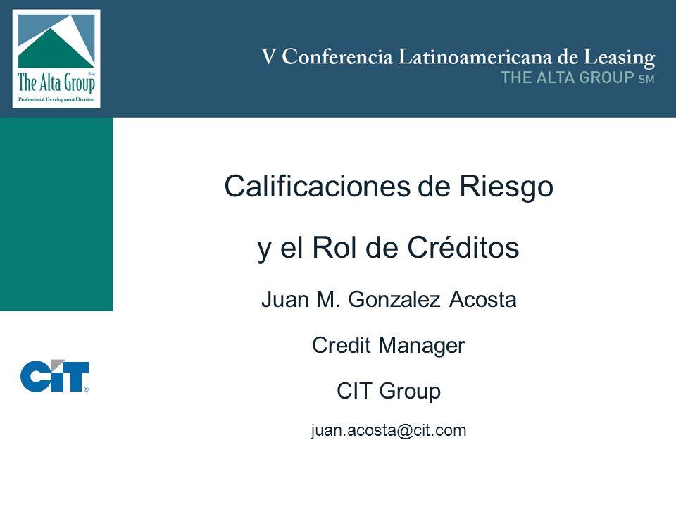 Insertar logo Calificaciones de Riesgo y el Rol de Créditos Juan M.