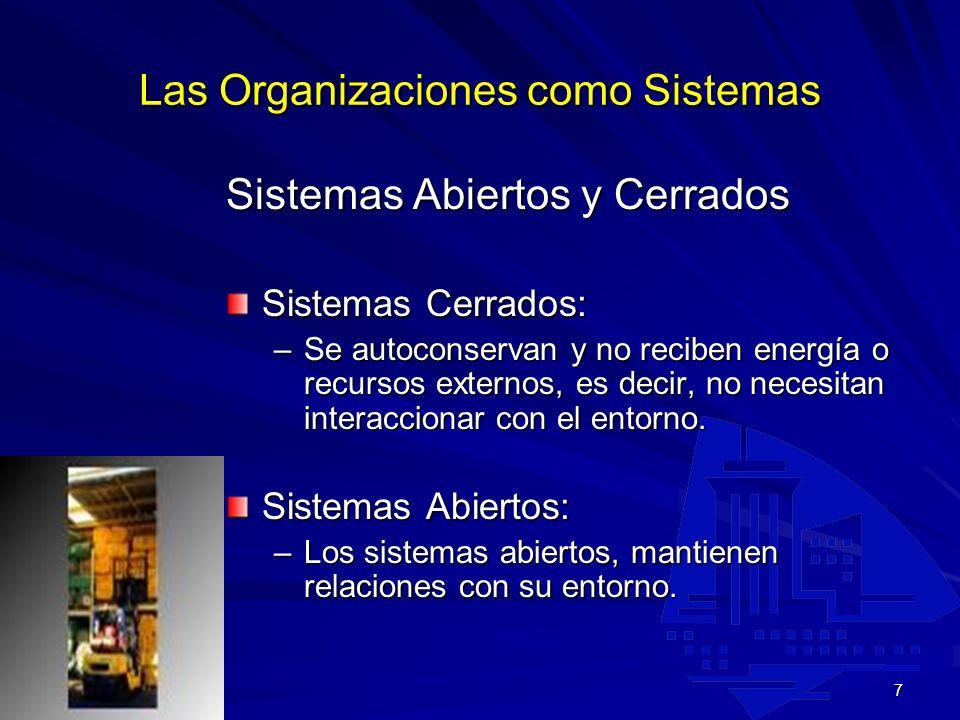 6 Características de los sistemas: –Holismo: Un sistema de considerarse como un todo. Los cambios en cualquier parte del sistema tienen impacto y le a