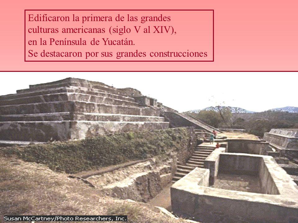 Edificaron la primera de las grandes culturas americanas (siglo V al XIV), en la Península de Yucatán. Se destacaron por sus grandes construcciones
