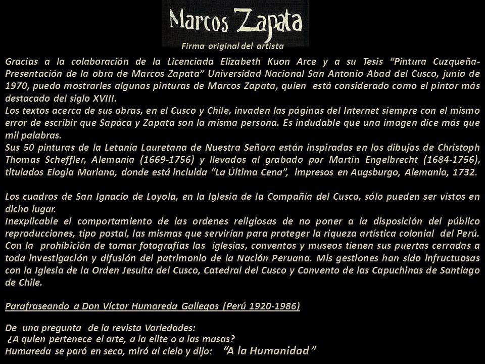 Incomprensible que se publicara esta imagen firmada por Marcos Sapáca con el nombre del pintor Marcos Zapata. Error que incluí, llevada por textos, en