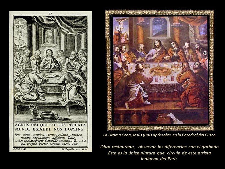 La Última Cena se encuentra en el lateral de la Epístola (lado Izquierdo del altar) Muchas de ellas están pintadas expresamente para la arquería que t