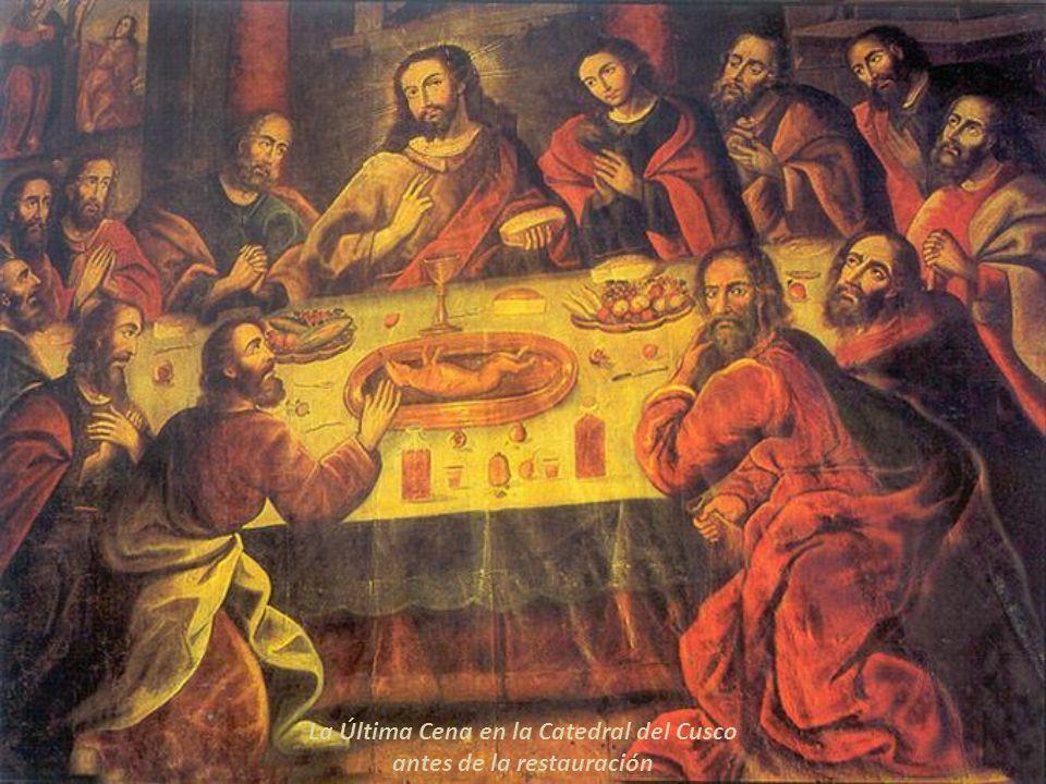 La Última Cena, Jesús y sus apóstoles en la Catedral del Cusco Obra restaurada, observar las diferencias con el grabado Esta es la única pintura que c