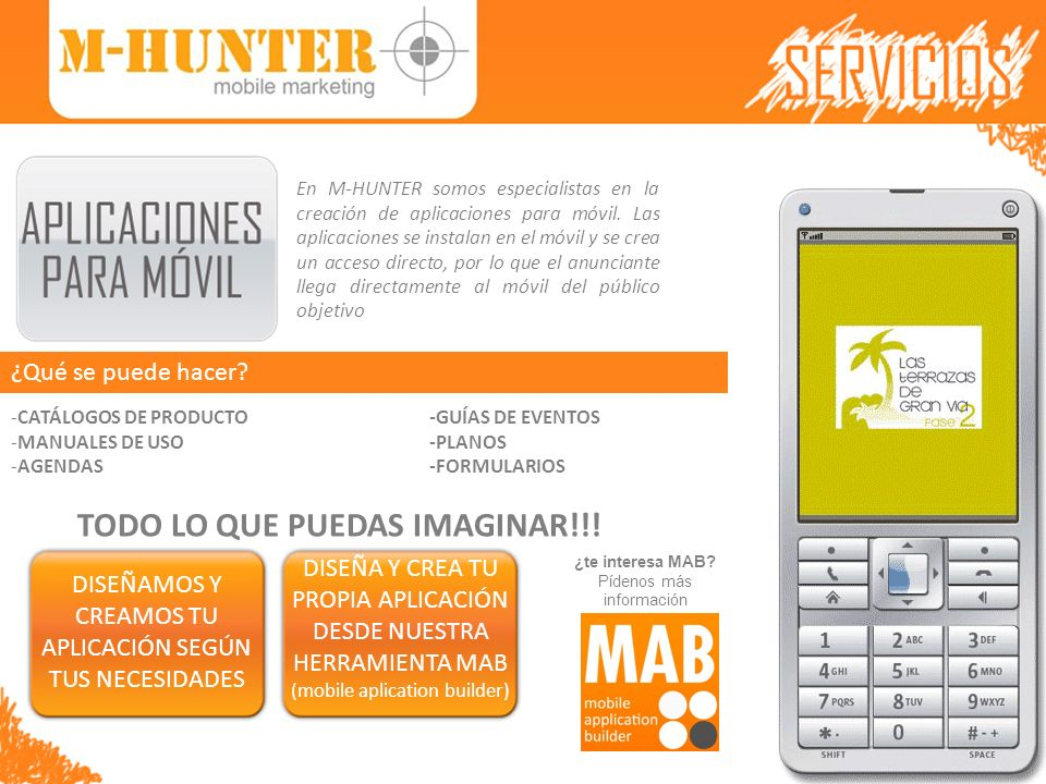 En M-HUNTER somos especialistas en la creación de aplicaciones para móvil. Las aplicaciones se instalan en el móvil y se crea un acceso directo, por l