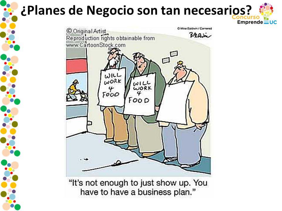 ¿Planes de Negocio son tan necesarios?