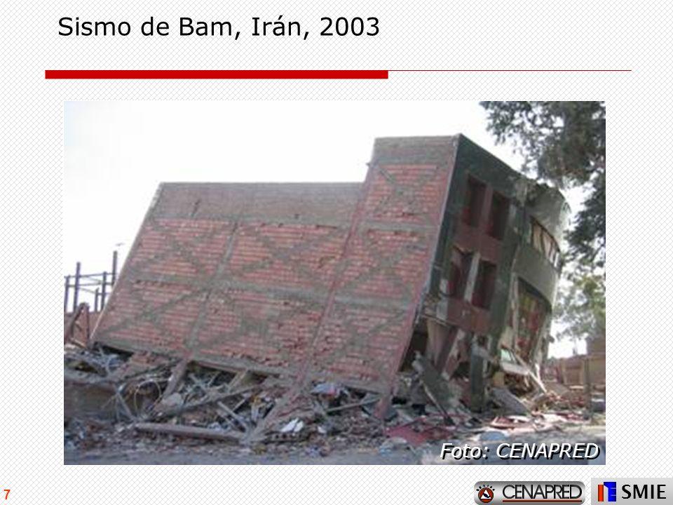 SMIE 7 Sismo de Bam, Irán, 2003 Foto: CENAPRED