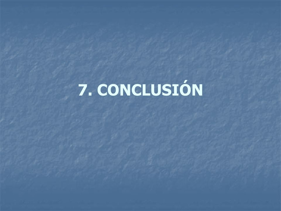 7. CONCLUSIÓN