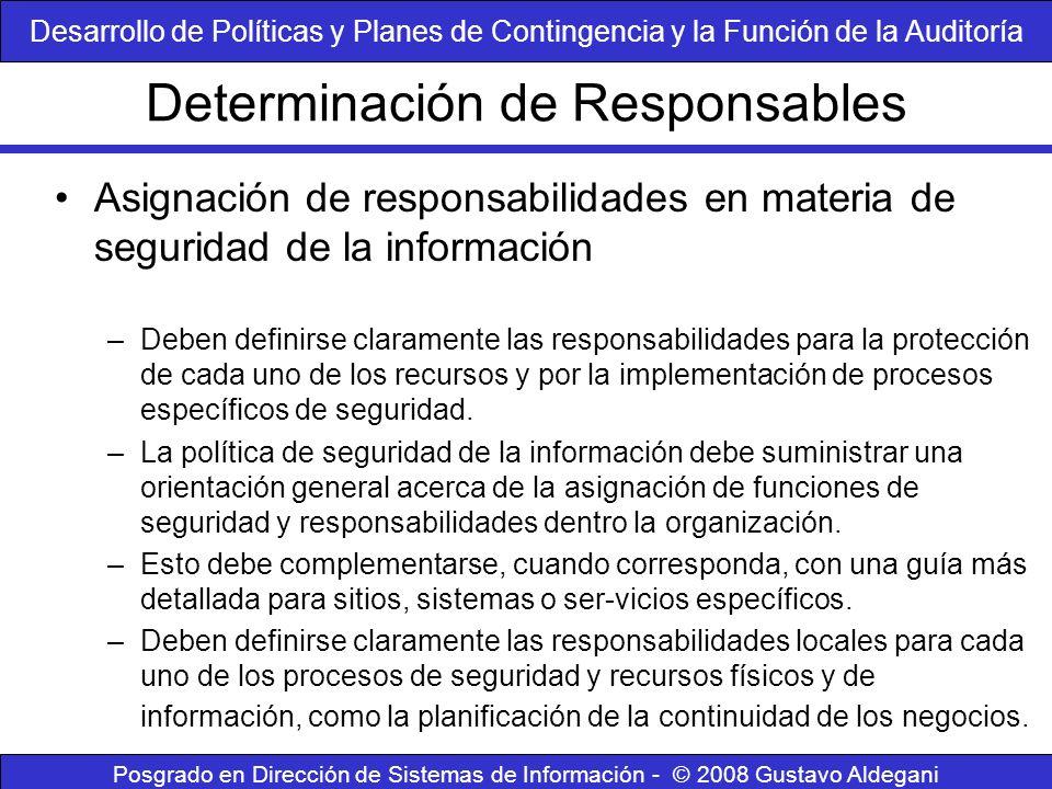 Determinación de Responsables Posgrado en Dirección de Sistemas de Información - © 2008 Gustavo Aldegani Asignación de responsabilidades en materia de