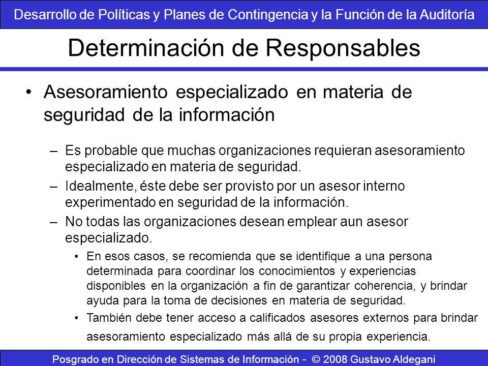 Determinación de Responsables Posgrado en Dirección de Sistemas de Información - © 2008 Gustavo Aldegani Asesoramiento especializado en materia de seg
