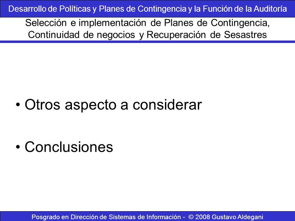 Posgrado en Dirección de Sistemas de Información - © 2008 Gustavo Aldegani Otros aspecto a considerar Conclusiones Selección e implementación de Plane