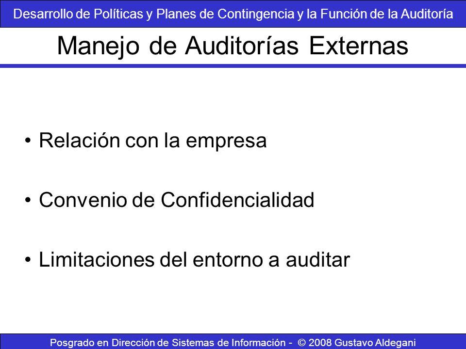 Posgrado en Dirección de Sistemas de Información - © 2008 Gustavo Aldegani Relación con la empresa Convenio de Confidencialidad Limitaciones del entor
