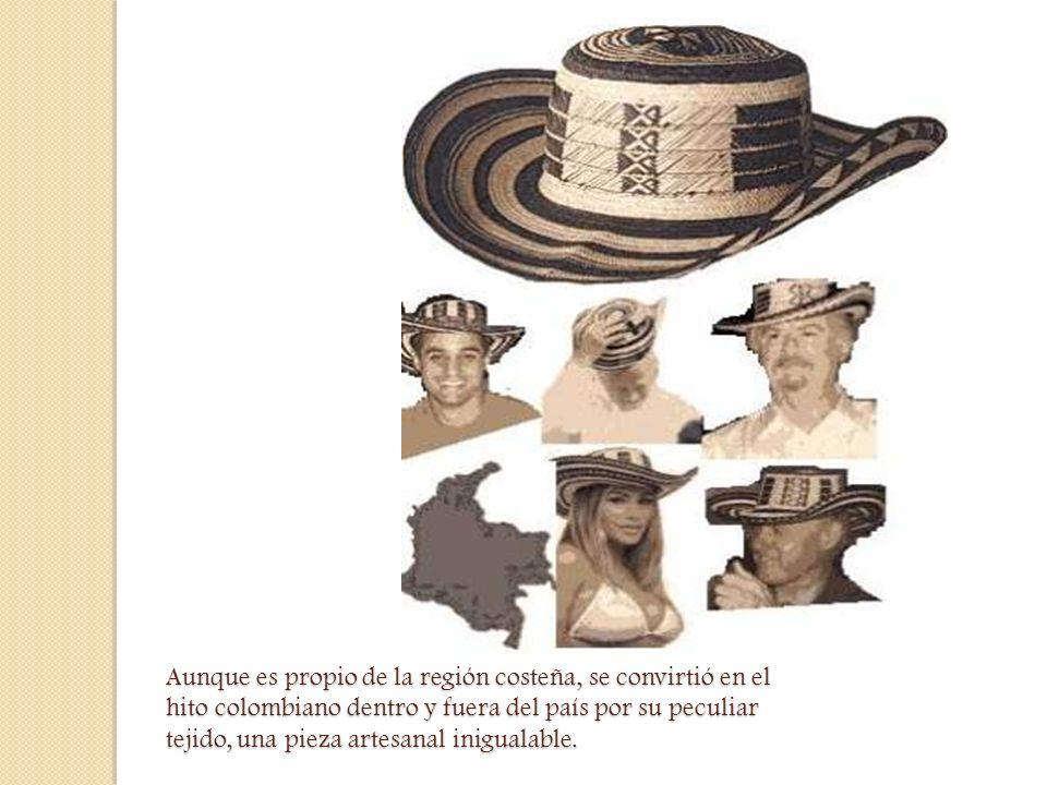 Aunque es propio de la región costeña, se convirtió en el hito colombiano dentro y fuera del país por su peculiar tejido, una pieza artesanal iniguala