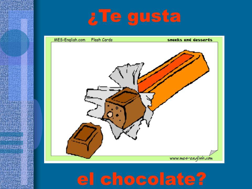 el chocolate? ¿Te gusta