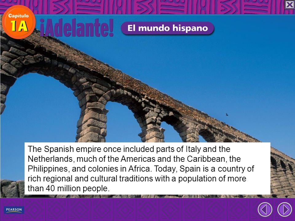 The Spanish empire once included parts of Italy and the Netherlands, much of the Americas and the Caribbean, the Philippines, and colonies in Africa.