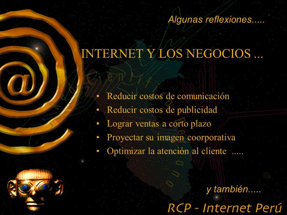 INTERNET Y LOS NEGOCIOS....... la utilización Inteligente del Internet a favor de la empresa no es sólo vender... Algunas reflexiones.....