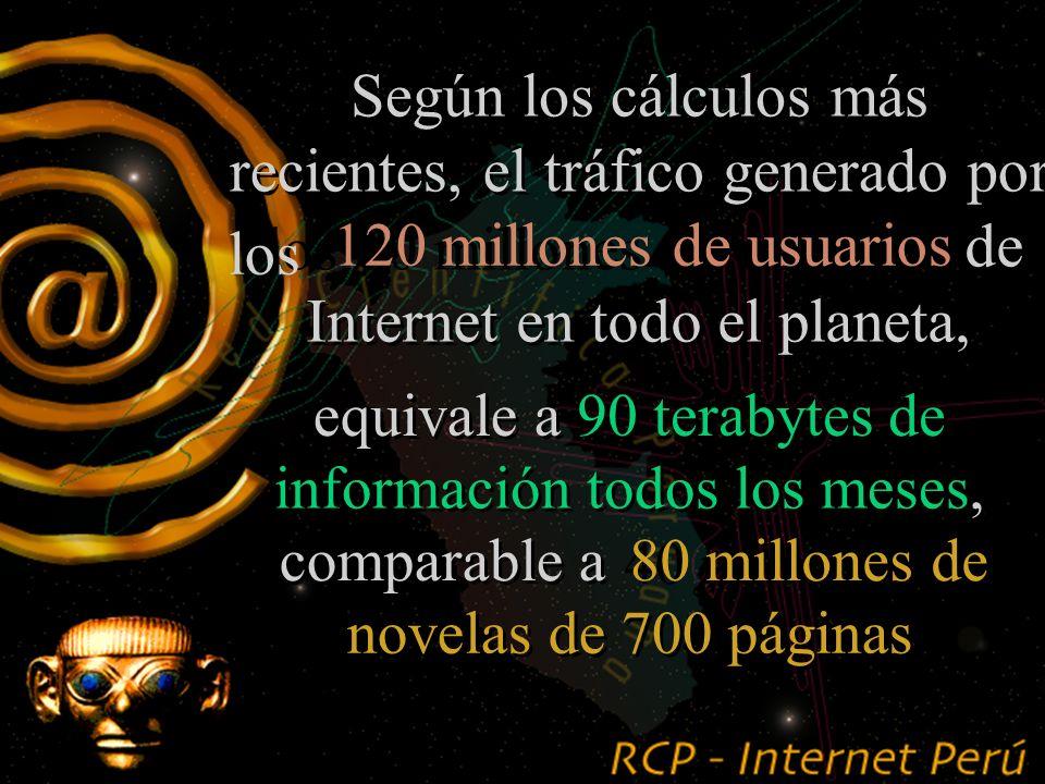 ¿Cuál es el tráfico mensual de información en Internet .