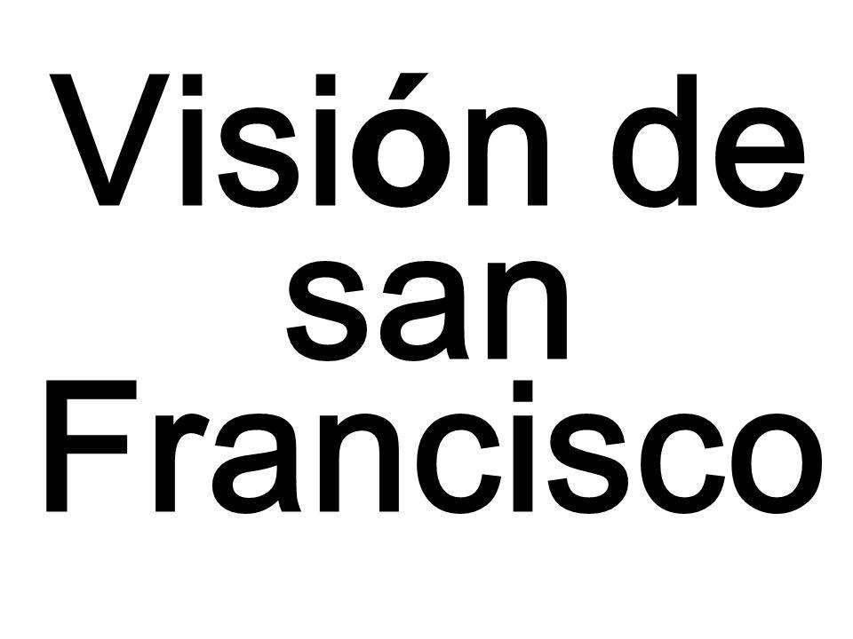Visi ó n de san Francisco