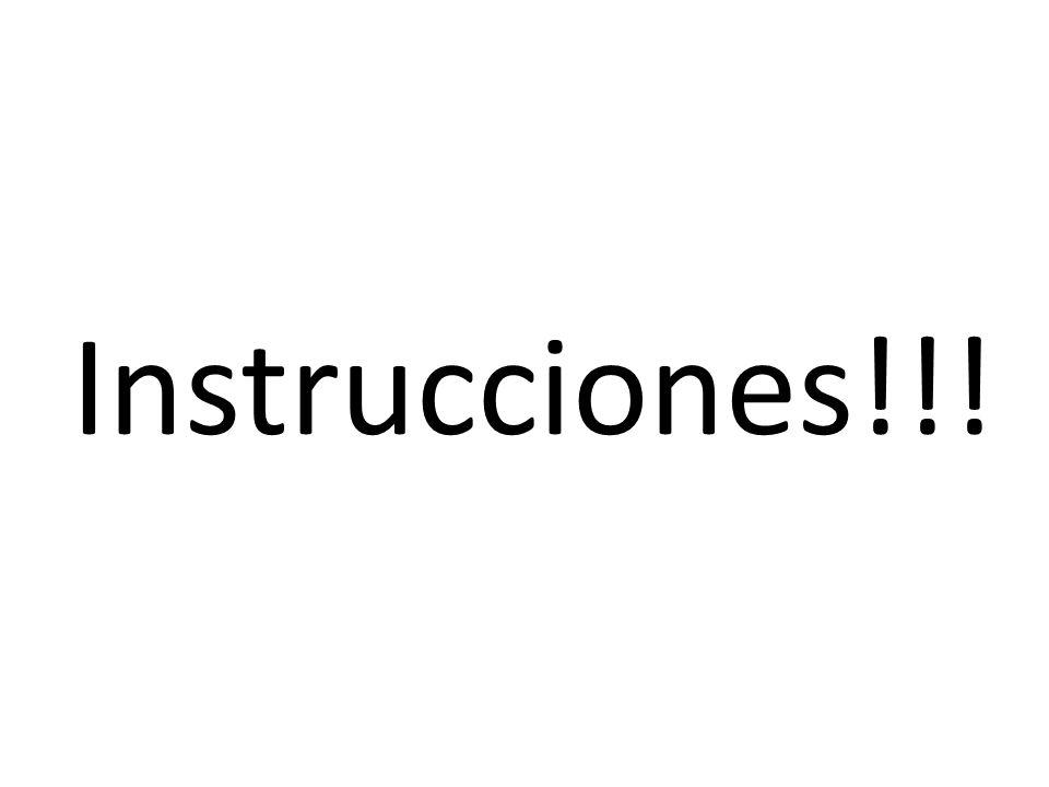 Instrucciones!!!