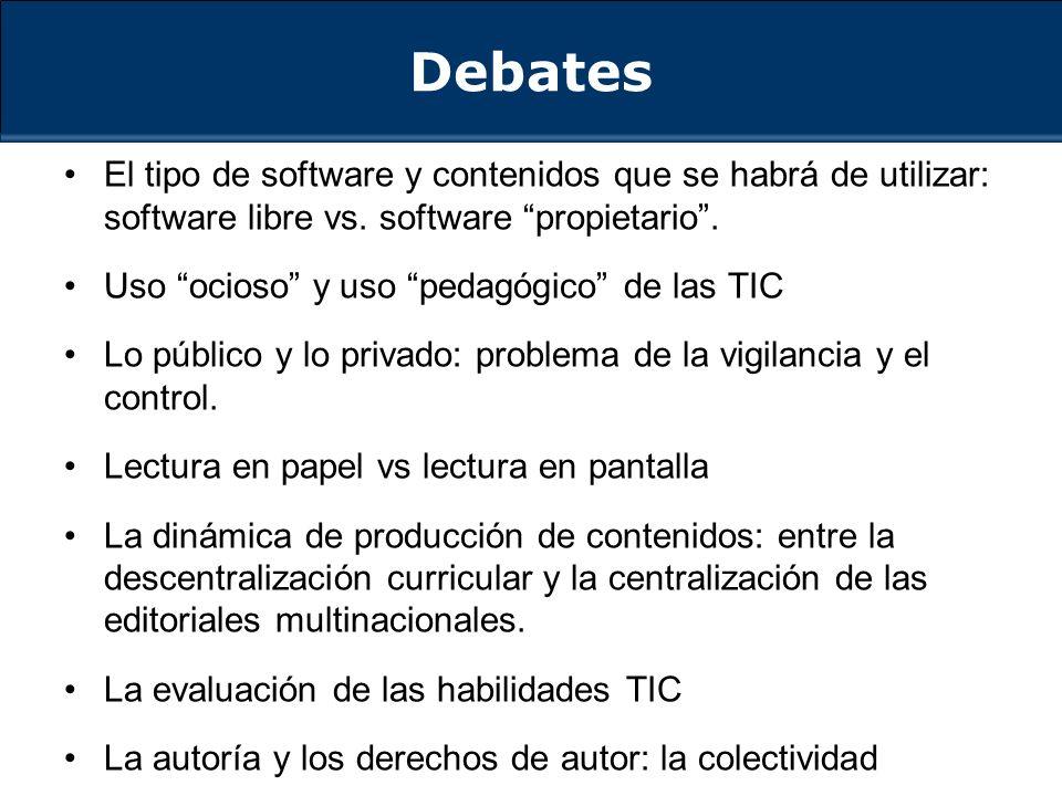 El tipo de software y contenidos que se habrá de utilizar: software libre vs.