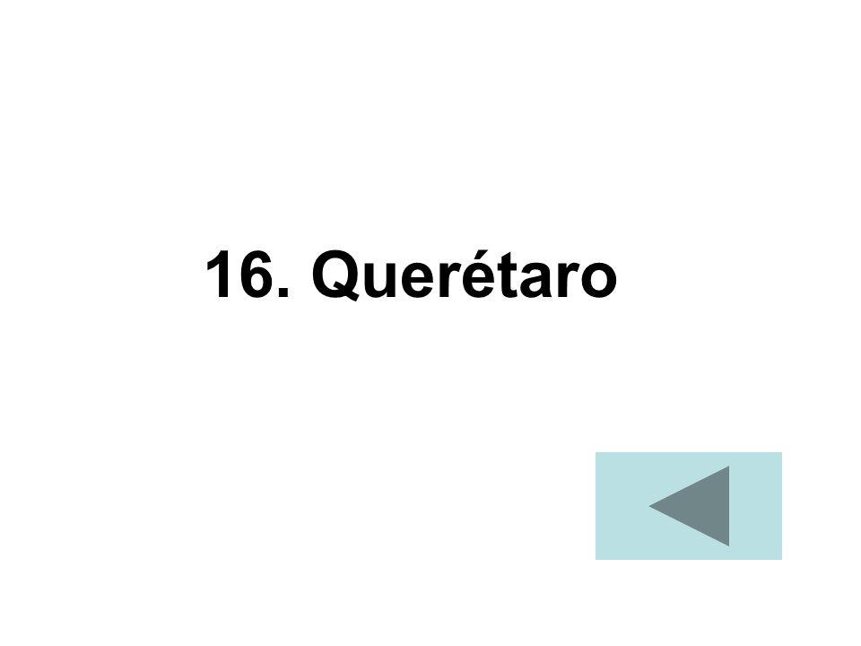 16. Querétaro