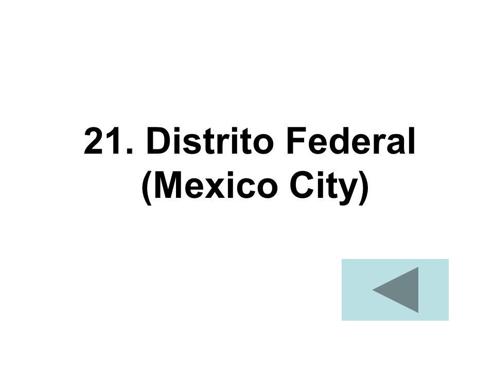 21. Distrito Federal (Mexico City)