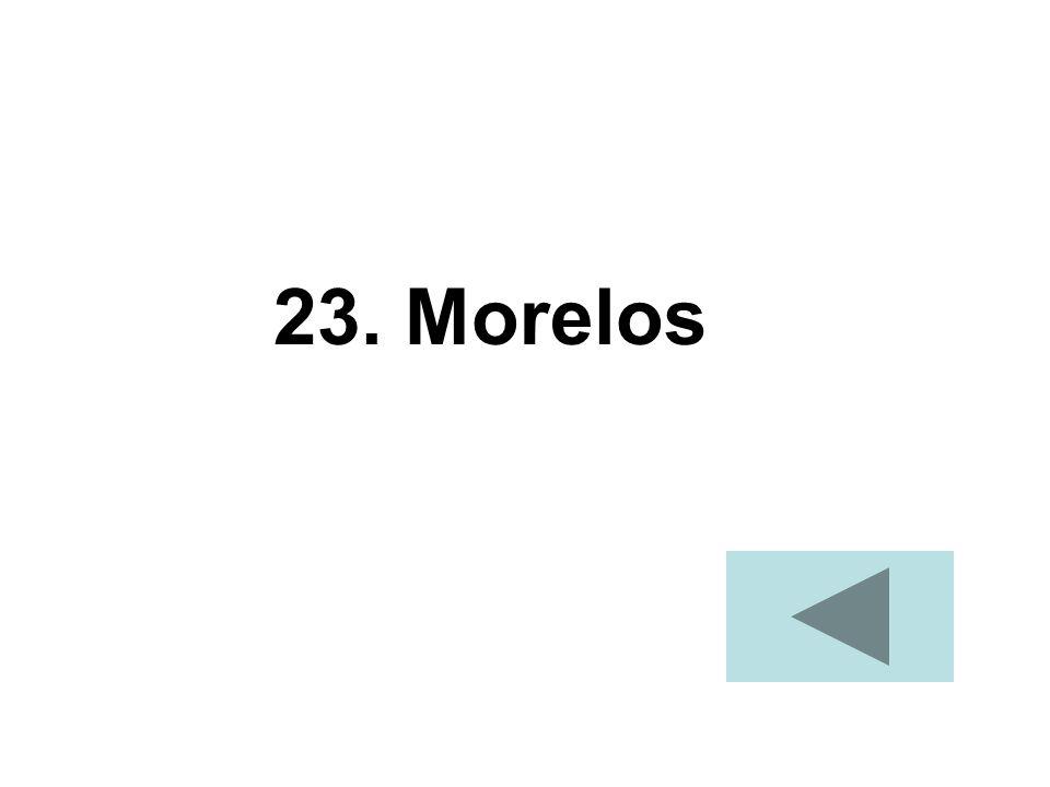 23. Morelos