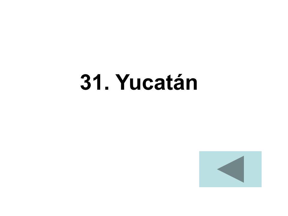 31. Yucatán