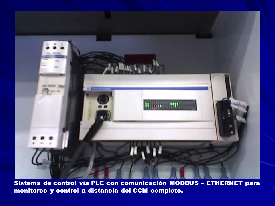 Sistema de control vía PLC con comunicación MODBUS – ETHERNET para monitoreo y control a distancia del CCM completo.