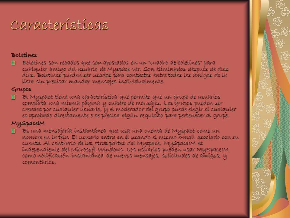 Características Boletines Boletines son recados que son apostados en un cuadro de boletines para cualquier amigo del usuario de Myspace ver.