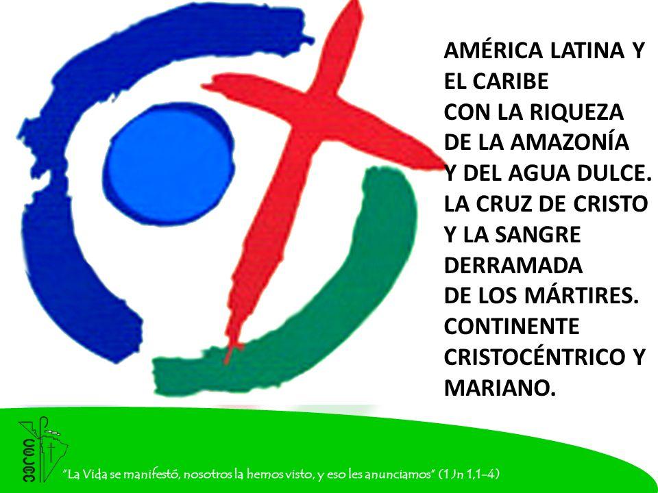 AMÉRICA LATINA Y EL CARIBE CON LA RIQUEZA DE LA AMAZONÍA Y DEL AGUA DULCE.