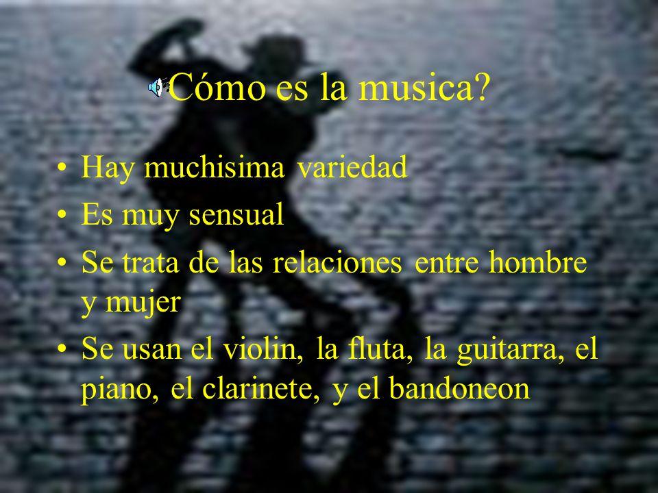 Donde nacio el tango. Pues, en la Argentina.