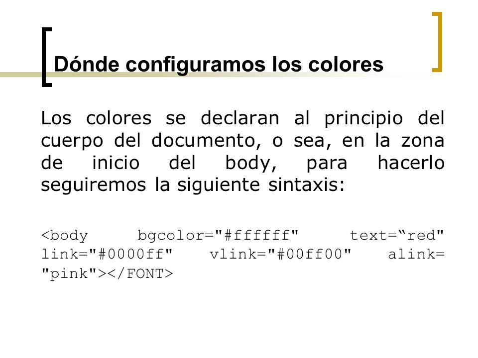 Colores y su valor hexadecimal Es muy recomendable que cuando diseñemos una página web utilizemos los colores mediante sus valores hexadecimales y no mediante su nombre.