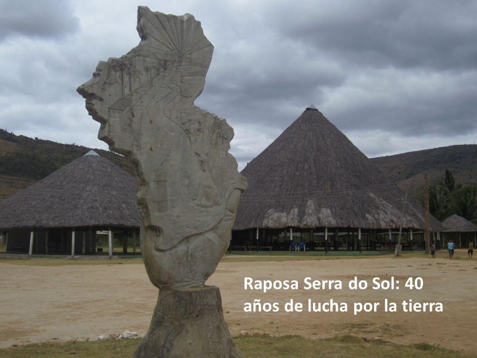 Raposa Serra do Sol: 40 años de lucha por la tierra