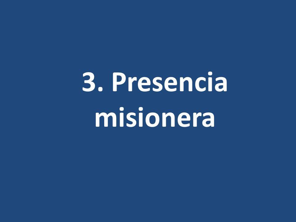3. Presencia misionera