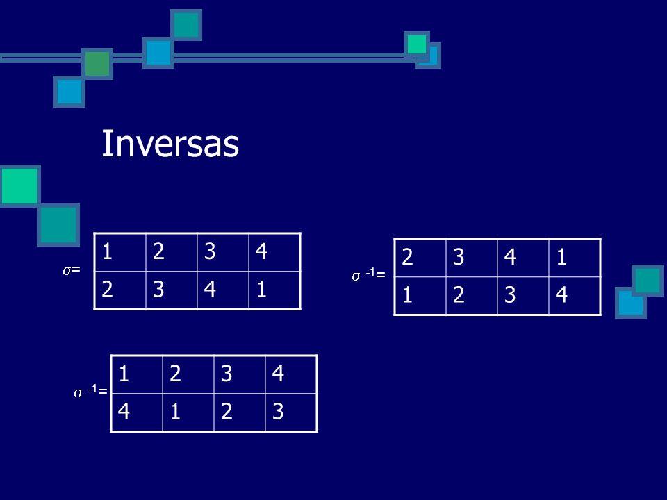 Inversas 1234 2341 2341 1234 = -1 = 1234 4123