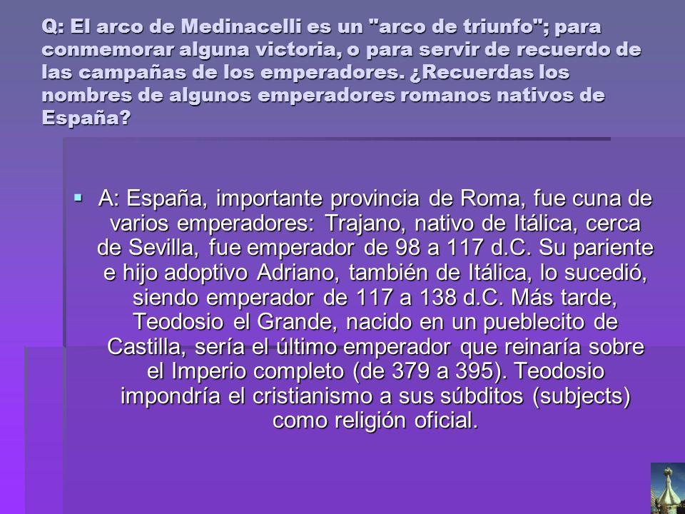 Q: El arco de Medinacelli es un