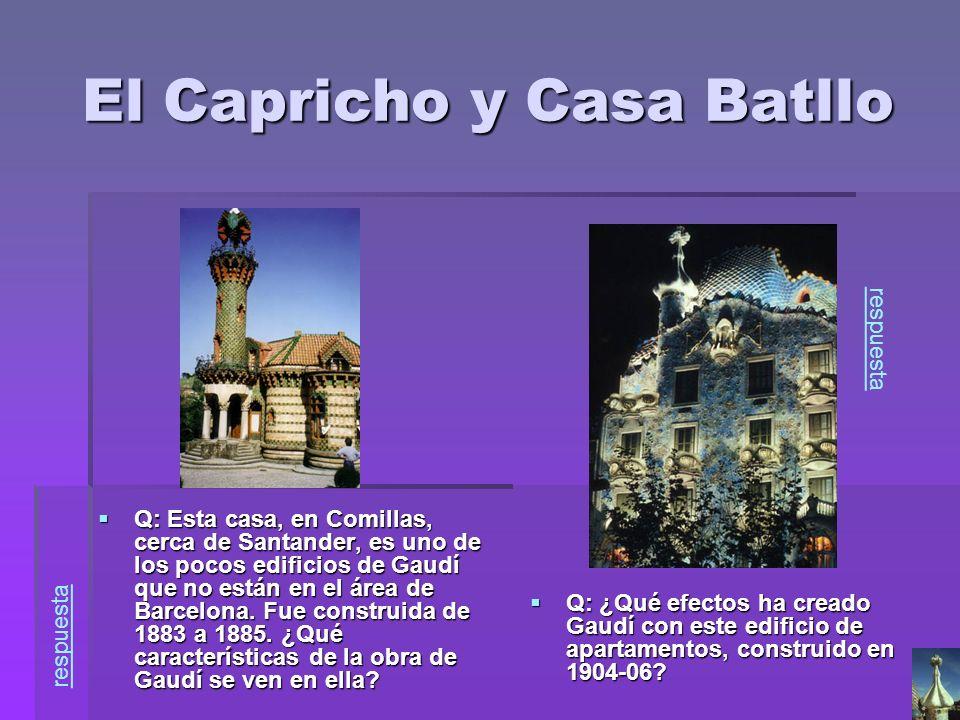 El Capricho y Casa Batllo Q: Esta casa, en Comillas, cerca de Santander, es uno de los pocos edificios de Gaudí que no están en el área de Barcelona.