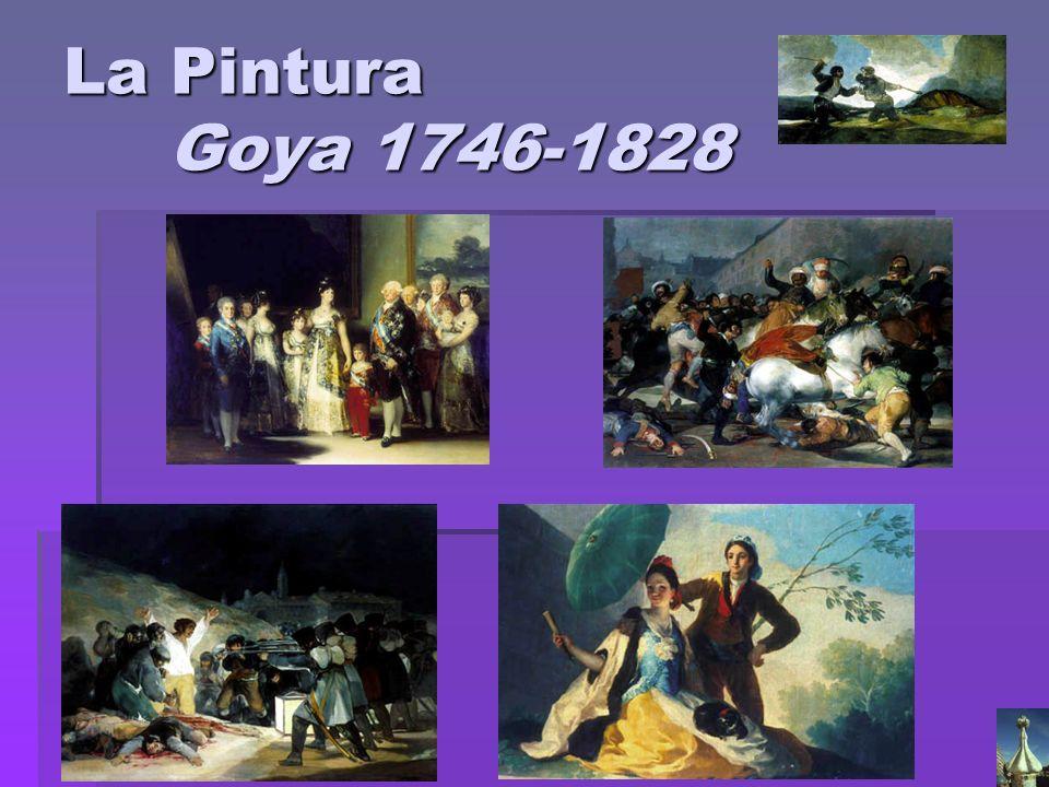 La Pintura Goya 1746-1828