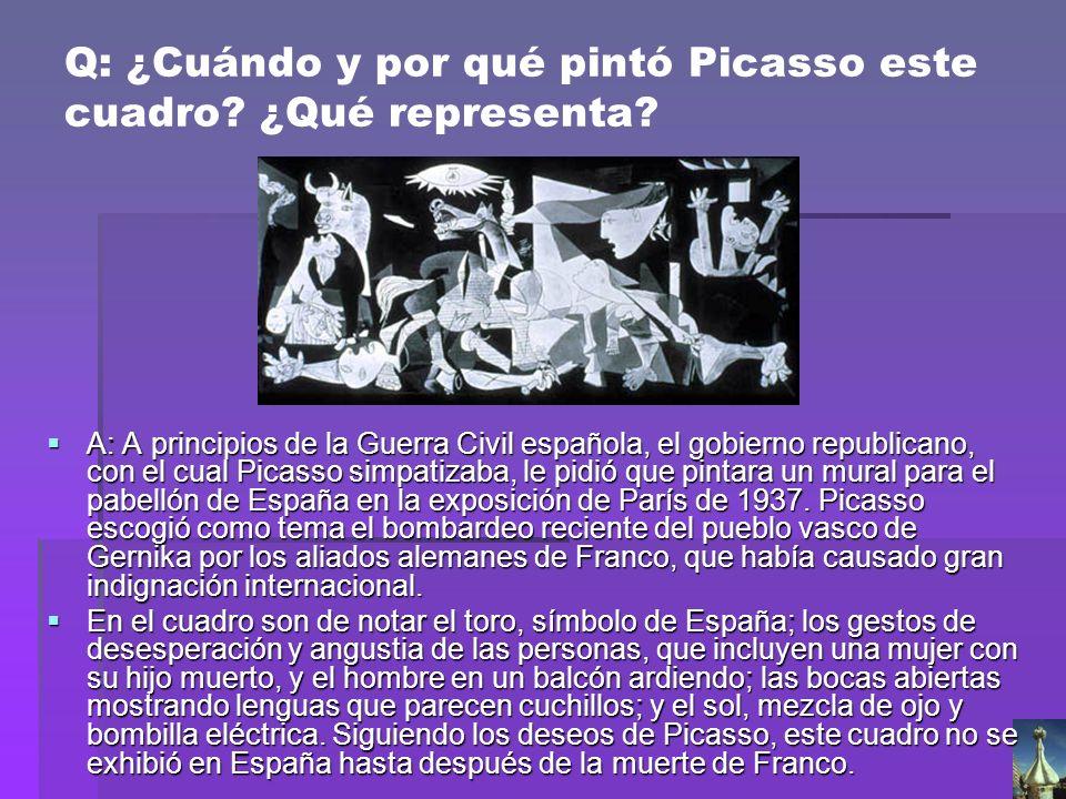 Q: ¿Cuándo y por qué pintó Picasso este cuadro? ¿Qué representa? A: A principios de la Guerra Civil española, el gobierno republicano, con el cual Pic